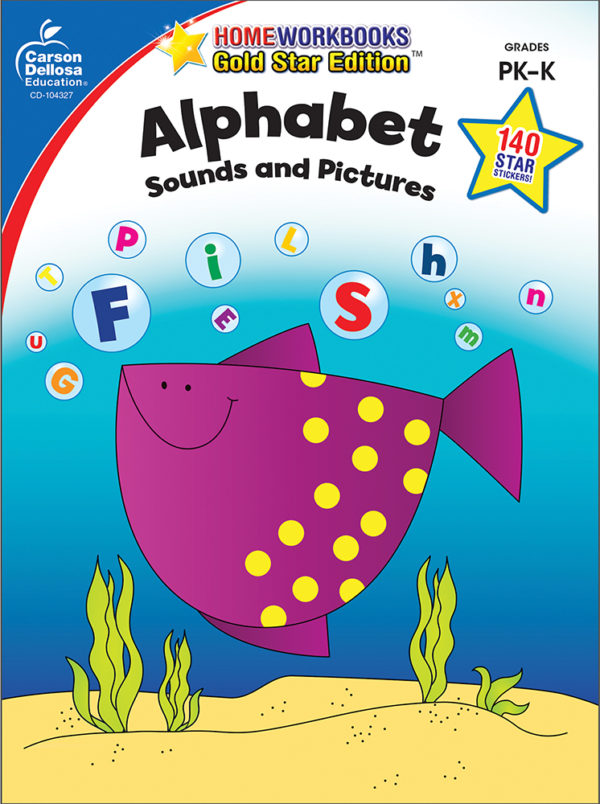 Alphabet Sounds And Pictures (Pk - K) Home Workbook - Gold Star Edition