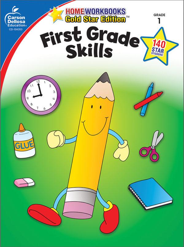 First Grade Skills Home Workbook - Gold Star Edition